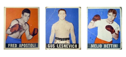 Leaf Gum Co. bubble gum boxing cards: Melio Bettini, Gus Lesnevich, Fred Apostoli