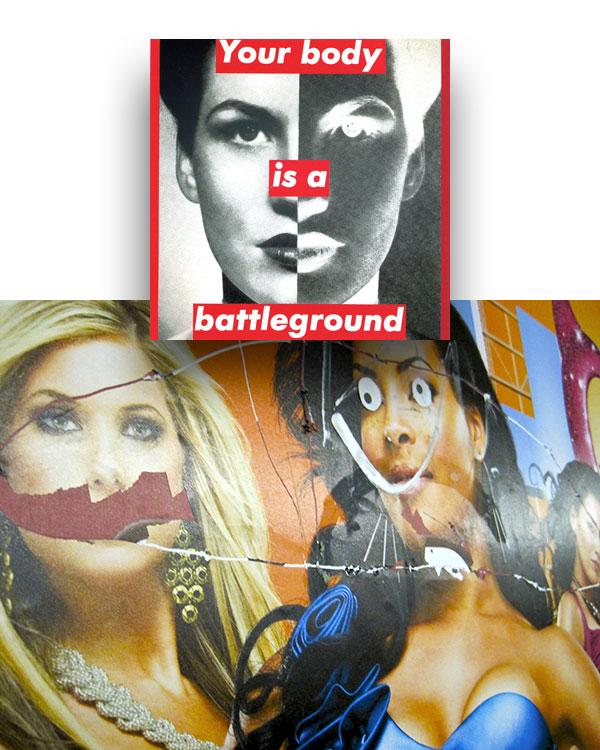 """Your body is a battleground,"" Barbara Kruger, 1989; defaced subway poster, Metropolitan Avenue G, 2011"